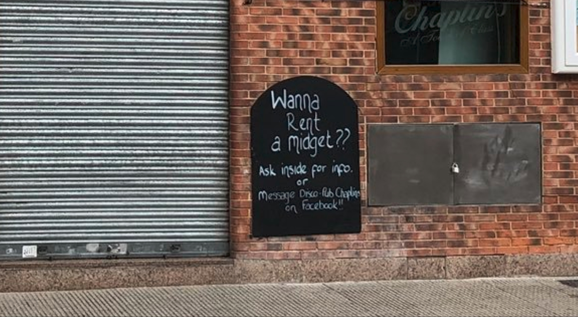 Chaplin's has also been slammed for renting out 'midgets' to customers.