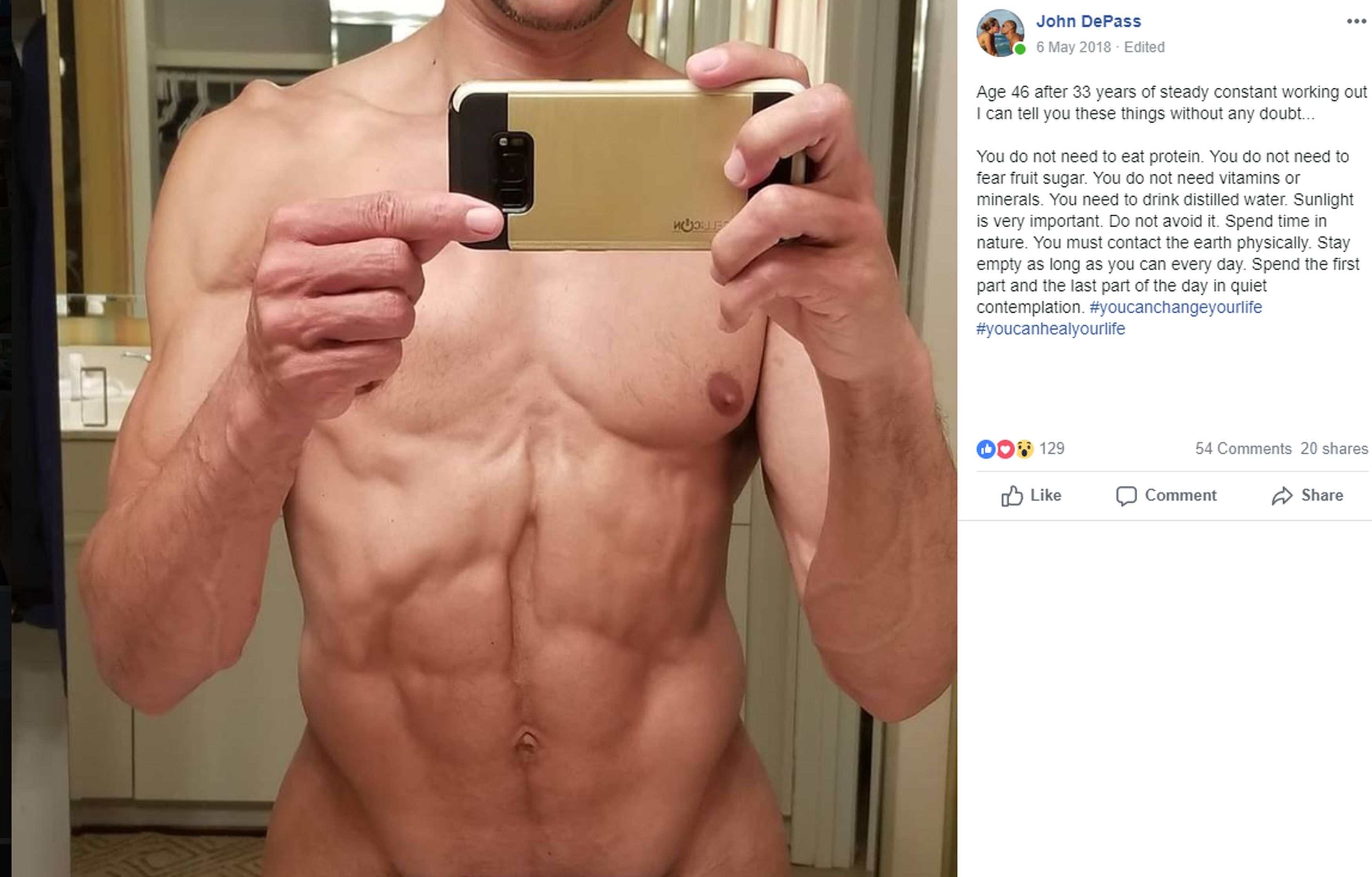 John's Facebook post claims that humans don't need protein and vitamins. Credit: Kennedy News and Media
