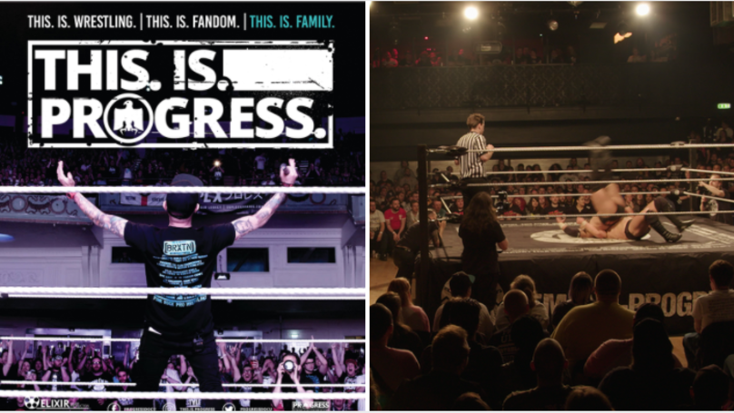 THIS.IS.PROGRESS: More Than Just A Wrestling Film, More Than Just A Wrestling Company