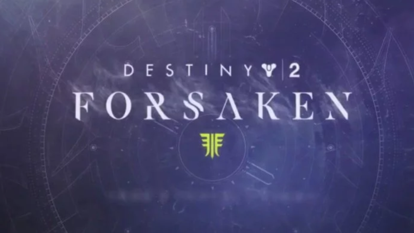 Destiny 2: Forsaken DLC Just Dropped And The Next Year Of Content Looks Incredible