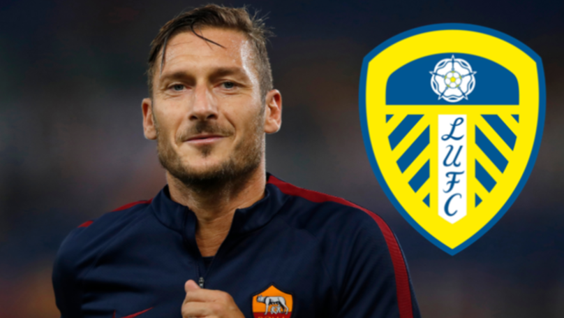 Leeds United Linked With Sensational Move To Bring Francesco Totti Out Of Retirement
