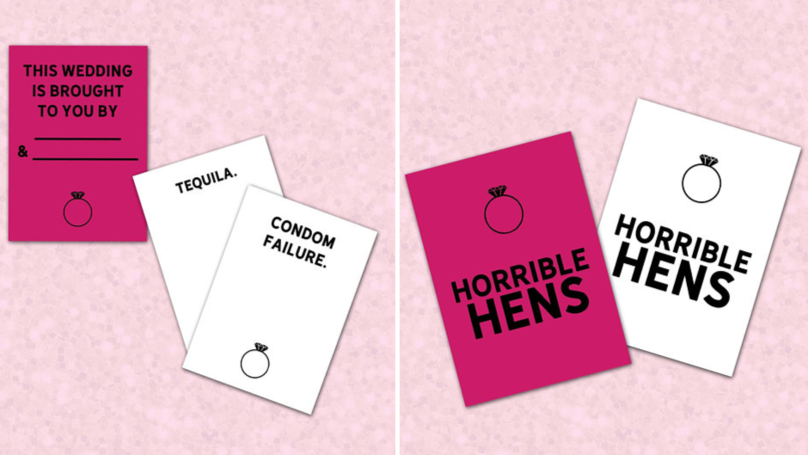 Calling All Maids Of Honour, Horrible Hens Is The New Cards Against Humanity