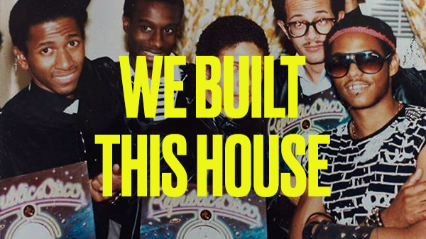 LADbible x ALL4 Presents We Built This House: How House Music Became A Defining Genre