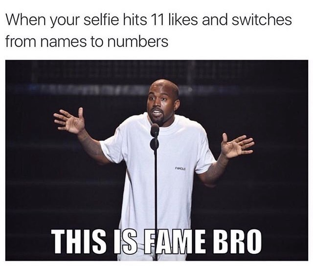 Fame.