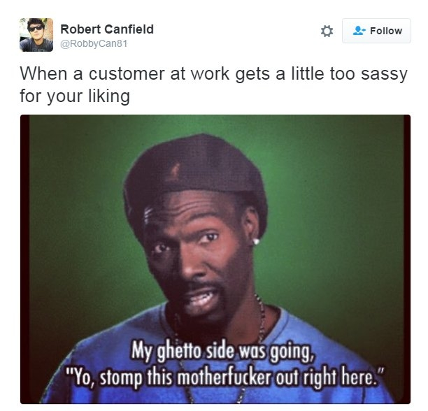 I wish you'd ask for my manager's name one more time...