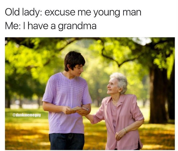 Excuse me young man...
