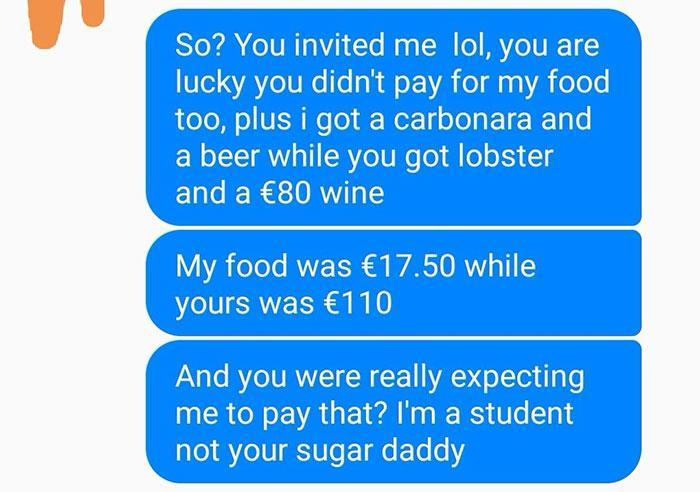 His date ordered an extravagant meal while he just had pasta and a beer. Credit: Reddit