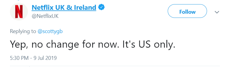 The official Netflix UK Twitter account has said there's 'no change' for UK-viewers. Credit: Twitter